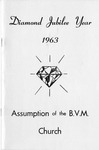 Anniversary; Diamond Jubilee; 1963 by Assumption of the Blessed Virgin Mary Church