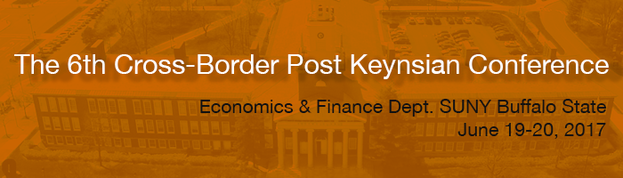 The 6th Cross-Border Post Keynesian Conference