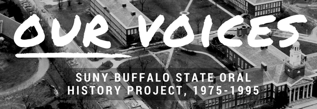 SUNY Buffalo State Oral Histories, 1975-1995
