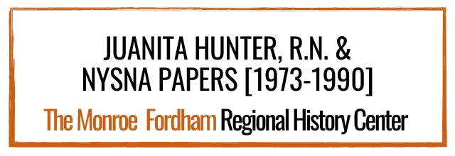 Juanita Hunter, RN & NYSNA Papers [1973-1990]
