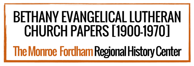 Bethany Evangelical Lutheran Church Papers [1900-1970]