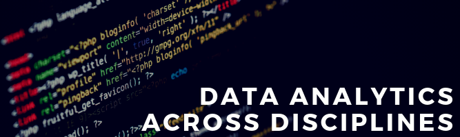 Data Analytics Across Disciplines