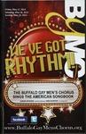 We've Got Rythm by Buffalo Gay Men's Chorus