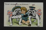 """I'm Not Afraid of the Germans!"" (1) by WWI Postcards from the Richard J. Whittington Collection"