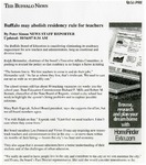 Newspapers; 2007-10-16; Buffalo News; Buffalo May Abolish Residency Rules for Teachers by Catherine Collins