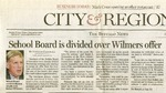 Newspapers; n.d.; Buffalo News; School Board Divided Over Wilmers Offer by Catherine Collins