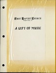Music-Concert Scrapbooks; Gift of Music; 1993 by First Baptist Church of Niagara Falls