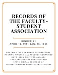 Minutes of the Faculty-Student Association (FSA); Binder 1; April 12, 1951-January 16, 1963