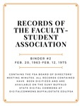 Minutes of the Faculty-Student Association (FSA); Binder 2; February 20, 1963-February 12, 1975