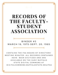 Minutes of the Faculty-Student Association (FSA); Binder 3; March 18, 1975-September 20, 1985