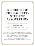 Minutes of the Faculty-Student Association (FSA); Binder 4; October 31, 1985-May 13, 1993
