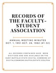 Annual Meeting Minutes; Faculty-Student Association; October 1, 1951-October 28, 1982