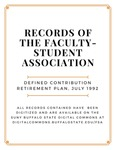 Defined Contribution Retirement Plan; Faculty-Student Association; July 1992 by SUNY Buffalo State, Faculty-Student Association