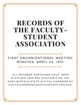 First Organizational Meeting Minutes; Faculty-Student Association; April 22, 1951