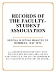 Special Meeting Minutes of Members; Faculty-Student Association; 1967-1973