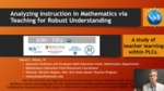 Analyzing Instruction in Mathematics via Teaching for Robust Understanding