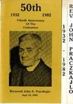Ordination Anniversary; 50th Rev. John. A. Praczkajlo; 1982 by Holy Trinity Roman Catholic Church and Cemetery