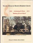 1923-2013; Church Books; Lincoln Memorial United Methodist Church Celebrating 90 Years
