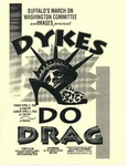 Flyer for Dykes Do Drag by Buffalo's March on Washington Committee