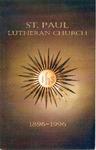 Anniversary Book; 100th; 1996 by St. Paul Lutheran Church of Niagara Falls
