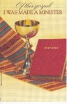 Undated; Pamphlet; Of this Gospel I Was Made a Minister