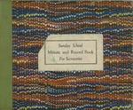 1957; Church Books; Sunday School by Pilgrim Missionary Baptist Church