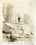 Greece; Athens; 1926; Dr. Chalmers at the Parthenon; Photograph