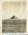 Egypt; Sakhara; 1926; Step Pyramid of Djoser; Photograph