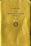 Papers; A History of the Rotary Club of Buffalo; 1911-1955 by Harry W. Rockwell