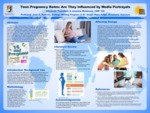 Influences of Teen Pregnancy Portrayed in the Media on Teen Pregnancy Rates