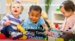 To Play or Not to Play: The Decline of Play Time for Young Children