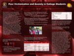 The Relationship between Anxiety and Peer Victimization in College Students
