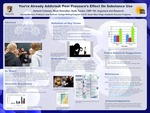 You're Already Addicted: Peer Pressure's Effect On Substance Use by Ashanti Coleman, Misal Khondker, and Nydir Tucker