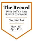 The Record, Volume 1-4, 1913-1916 by The Record, SUNY Buffalo State Student Newspaper