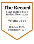 The Record, Volume 15-16, 1926-1927 by The Record, SUNY Buffalo State Student Newspaper