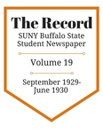 The Record, Volume 19, 1929-1930 by The Record, SUNY Buffalo State Student Newspaper