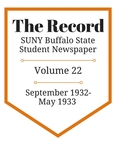 The Record, Volume 22, 1932-1933 by The Record, SUNY Buffalo State Student Newspaper
