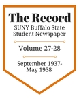 The Record, Volume 27-28, 1937-1938 by The Record, SUNY Buffalo State Student Newspaper