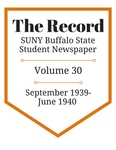 The Record, Volume 30, 1939-1940 by The Record, SUNY Buffalo State Student Newspaper