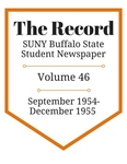 The Record, Volume 46, 1954-1955 by The Record, SUNY Buffalo State Student Newspaper