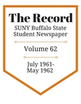 The Record, Volume 62, 1961-1962 by The Record, SUNY Buffalo State Student Newspaper
