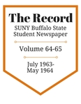 The Record, Volume 64-65, 1963-1964 by The Record, SUNY Buffalo State Student Newspaper