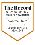 The Record, Volume 66-67, 1964-1965 by The Record, SUNY Buffalo State Student Newspaper
