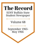 The Record, Volume 68, 1965-1966 by The Record, SUNY Buffalo State Student Newspaper
