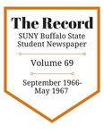 The Record, Volume 69, 1966-1967 by The Record, SUNY Buffalo State Student Newspaper