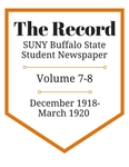 The Record, Volume 7-8, 1918-1920 by The Record, SUNY Buffalo State Student Newspaper