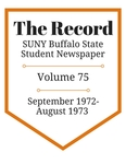 The Record, Volume 75, 1972-1973 by The Record, SUNY Buffalo State Student Newspaper