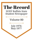 The Record, Volume 80, 1976-1977 by The Record, SUNY Buffalo State Student Newspaper