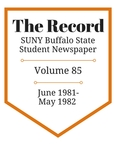 The Record, Volume 85, 1981-1982 by The Record, SUNY Buffalo State Student Newspaper