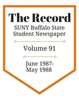 The Record, Volume 91, 1987-1988 by The Record, SUNY Buffalo State Student Newspaper